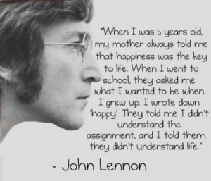 Happiness-Key-To-Life-John-Lennon-Inspirational-Quote
